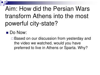 Aim: How did the Persian Wars transform Athens into the most powerful city-state?