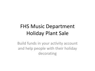 FHS Music Department Holiday Plant Sale