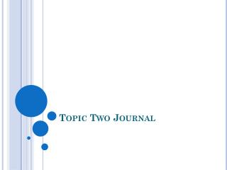 Topic Two Journal