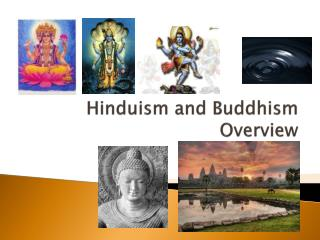 Hinduism and Buddhism Overview
