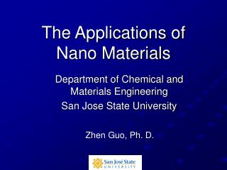 The Applications of Nano Materials
