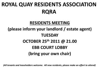 ROYAL QUAY RESIDENTS ASSOCIATION RQRA