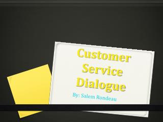 Customer Service Dialogue