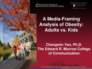 A Media-Framing Analysis of Obesity: Adults vs. Kids