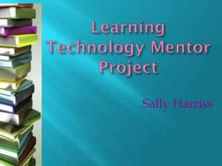Learning Technology Mentor Project