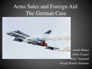 Arms Sales and Foreign Aid:  The German Case