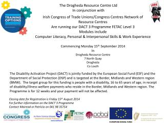 The Drogheda Resource Centre Ltd  In conjunction with