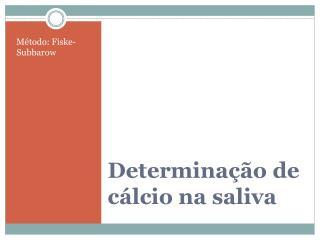 Determinação de  cálcio na saliva