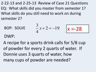 2-22-13 and 2-25-13  Review of Case 21 Questions