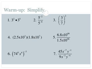 Warm-up:  Simplify.