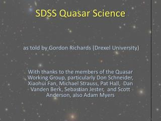 SDSS Quasar Science