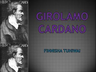 Girolamo Cardano Finnisha  tuhiwai