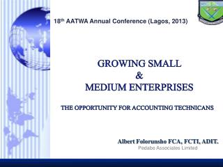 GROWING SMALL  &  MEDIUM ENTERPRISES