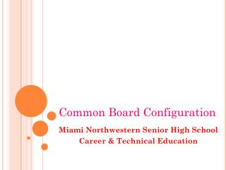 Miami Northwestern Senior High School Career & Technical Education