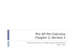 Pre-AP Pre-Calculus Chapter 2, Section 3