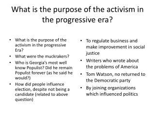 What is the purpose of the activism in the progressive era?
