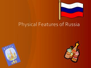 Physical Features of Russia