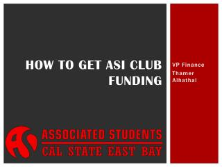 How to get ASI Club funding