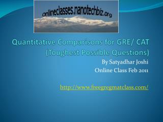 Quantitative Comparisons for GRE/ CAT  (Toughest Possible Questions)