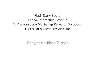 Designer: Milton Turner