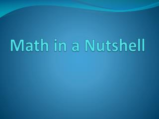 Math in a Nutshell