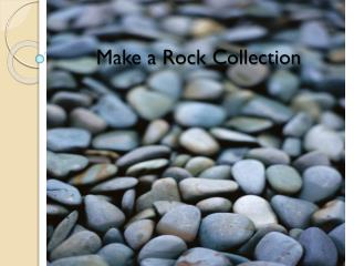 Make a Rock Collection