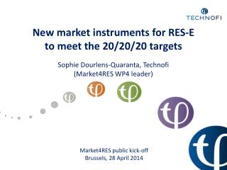New market instruments for  RES-E to  meet the 20/20/20  targets