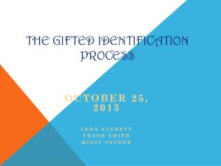 The Gifted  Identification  Process