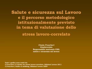 Cinzia Frascheri   Giuslavorista Responsabile nazionale CISL salute e sicurezza sul lavoro