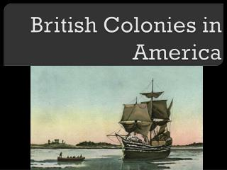 British Colonies in America