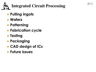 Integrated Circuit Processing