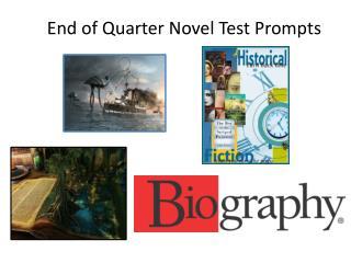 End of Quarter Novel Test Prompts