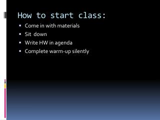 How to start class:
