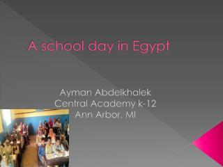 A school day in Egypt