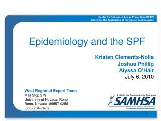 Epidemiology and the SPF