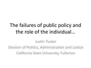 The failures of public policy and the role of the individual…