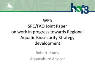 Robert Jimmy Aquaculture Adviser