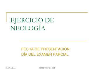 EJERCICIO DE NEOLOGÍA