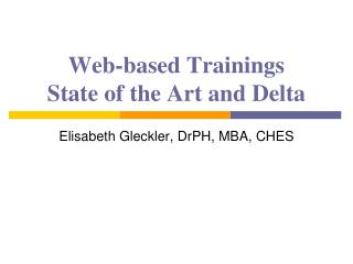 Web - based  Trainings State of the Art and Delta