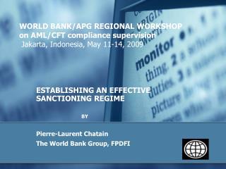 ESTABLISHING AN EFFECTIVE SANCTIONING REGIME BY Pierre-Laurent  Chatain