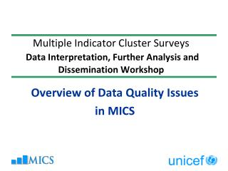 Overview of Data Quality Issues  in MICS