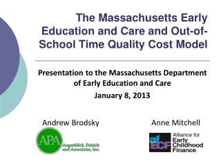 The Massachusetts Early Education and Care and Out-of-School Time Quality Cost Model