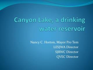 Canyon Lake, a drinking water reservoir