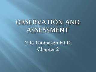 Observation and Assessment