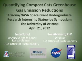 Emily Toffol UA/NASA Space Grant Research Intern UA Office of Sustainability
