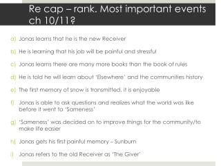 Re cap – rank. Most important events  ch  10/11?