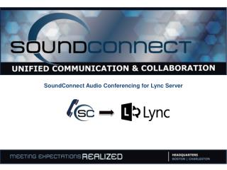 SoundConnect  Audio Conferencing for  Lync  Server