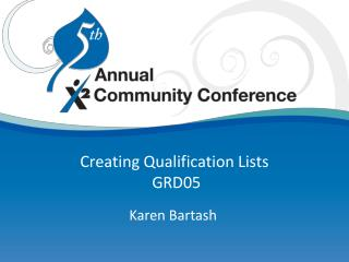 Creating Qualification Lists  GRD05