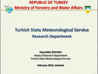 Turkish State Meteorological Service Research Department