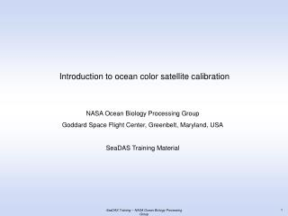 SeaDAS Training  NASA Ocean Biology Processing Group